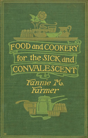 Food and Cookery -- Fannie Farmer