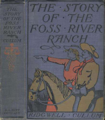 Story of the Foss River Ranch